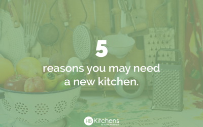 5 Things That Indicate You Need a New Kitchen
