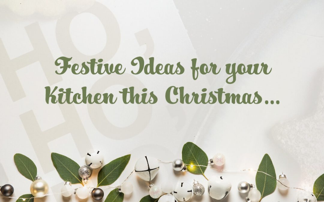 Festive Ideas for Your Kitchen this Christmas